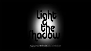 Equipe n°7 - Light the Shadow de #LaNuiTTpaPré